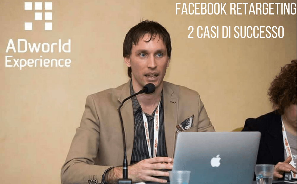 Facebook Retargeting @ Adworld Experience: Video + Slide