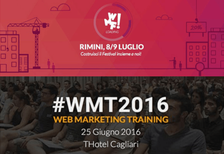 Sarò Relatore al Web Marketing Festival e al WMT 2016: ti aspetto!
