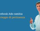 Facebook Ads cambia il Punteggio di Pertinenza