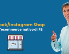 Facebook Shop: arriva l'ecommerce nativo su FB e Instagram