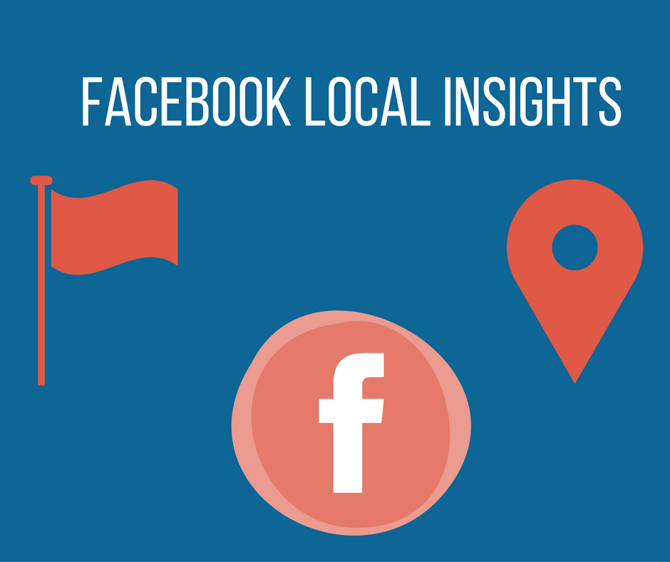 Facebook Local Insights: 4 modi per leggerli e sfruttarli con gli Ads