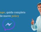 Messenger, cambiano le policy: addio broadcast e follow up, arrivano gli OTN