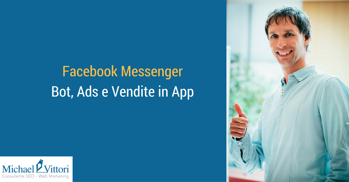 Facebook Messenger: Bot, Ads e Vendite in Chat