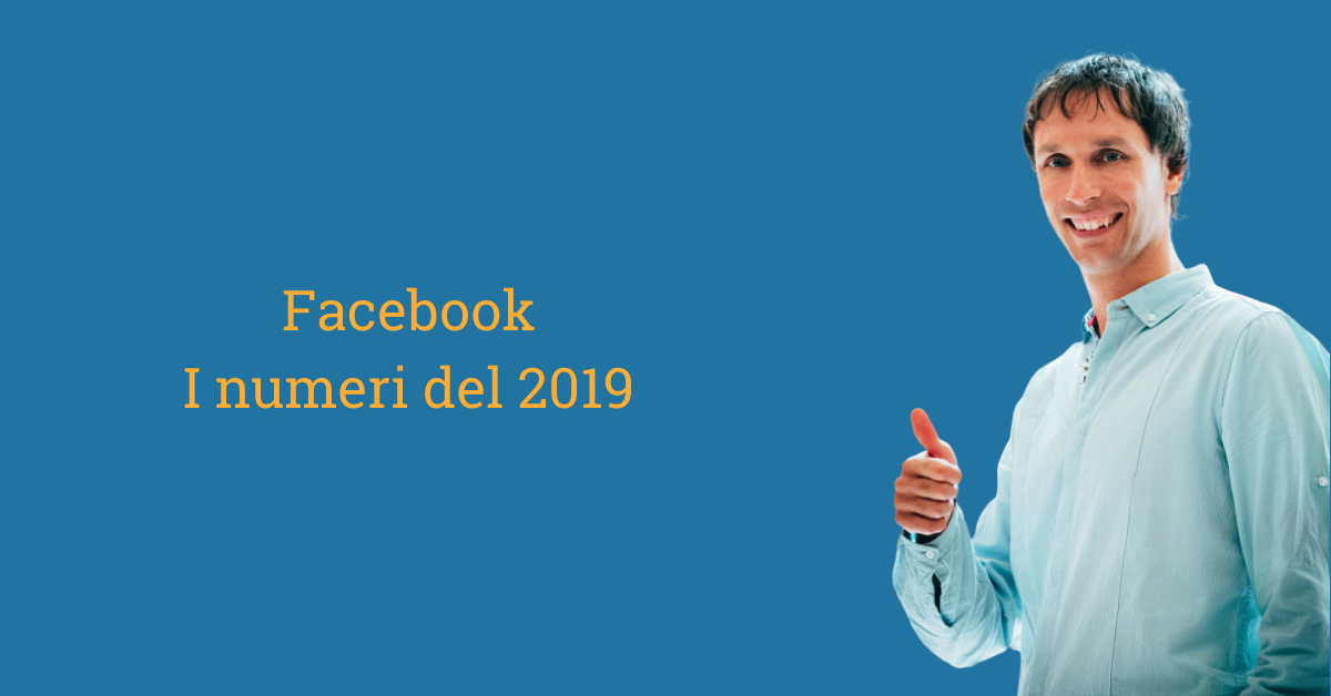 Facebook, i numeri di un 2019 in crescita