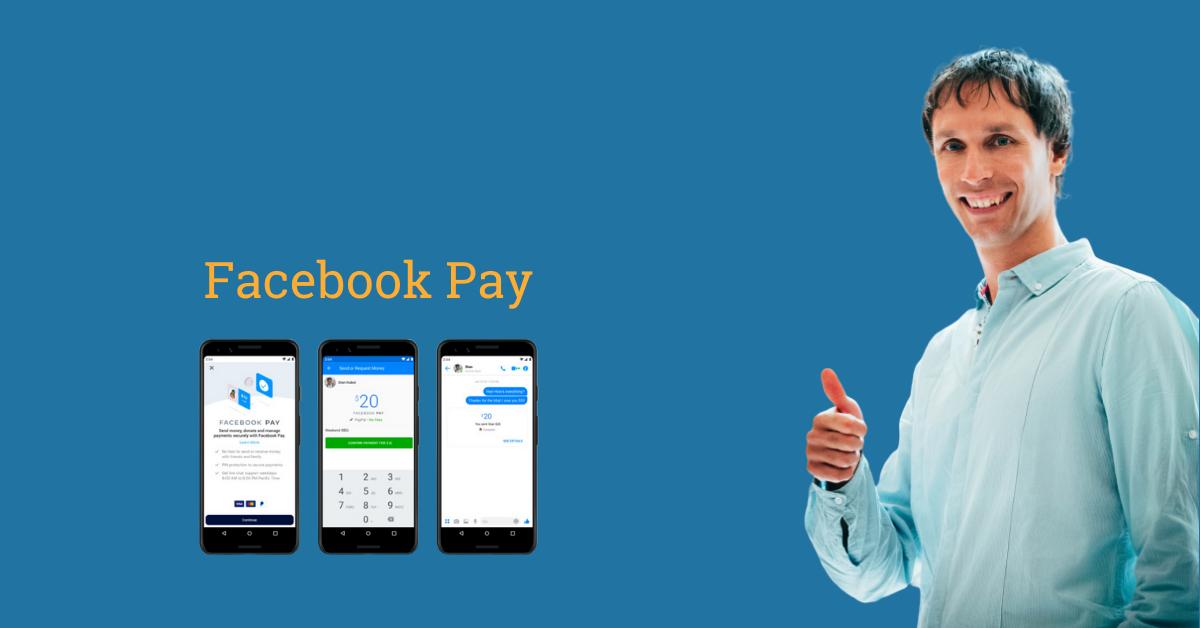 Facebook Pay, Pagamenti più semplici sui Social
