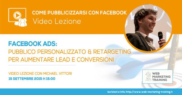 #Webinar – Facebook Ads: Custom Audience e Retargeting per aumentare Lead e Conversioni