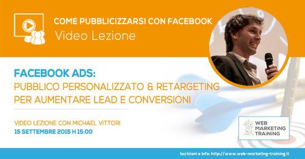 #Webinar – Facebook Ads: Custom Audience e Retargeting per aumentare Lead e Conversioni