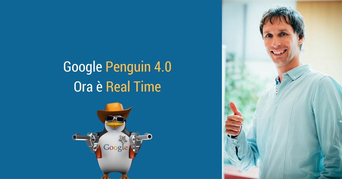 Arriva Google Penguin 4.0: questa volta in tempo reale