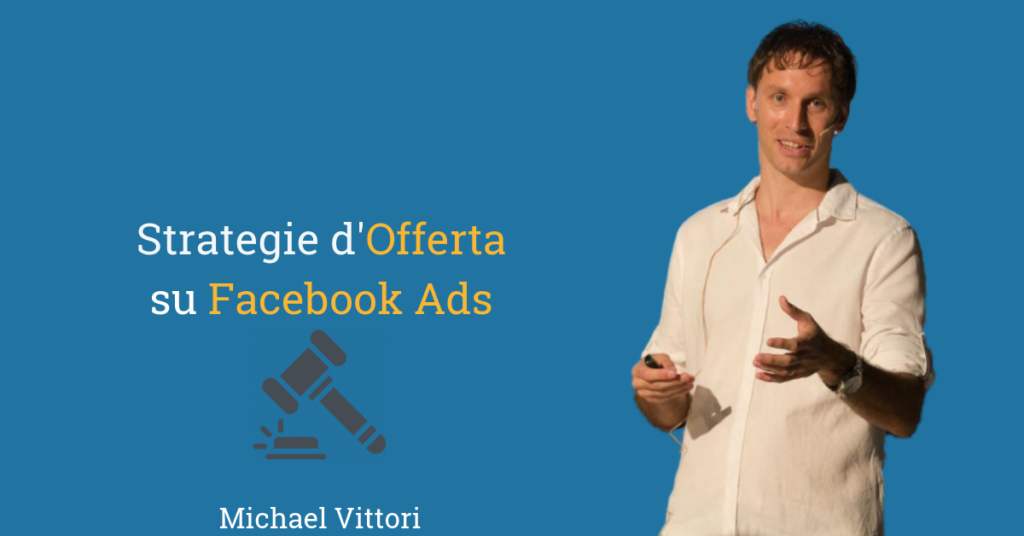 guida strategie offerta facebook ads