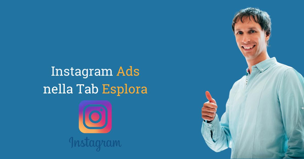 Instagram Ads nella Tab Esplora