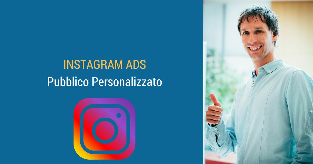 Come creare un pubblico personalizzato dall'account Instagram aziendale