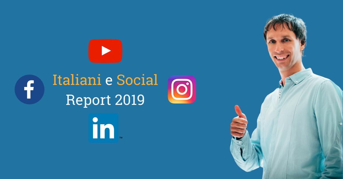 Italiani e Social Media, le statistiche del 2019