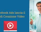 Facebook lancia il kit di creazione Video Ads per mobile