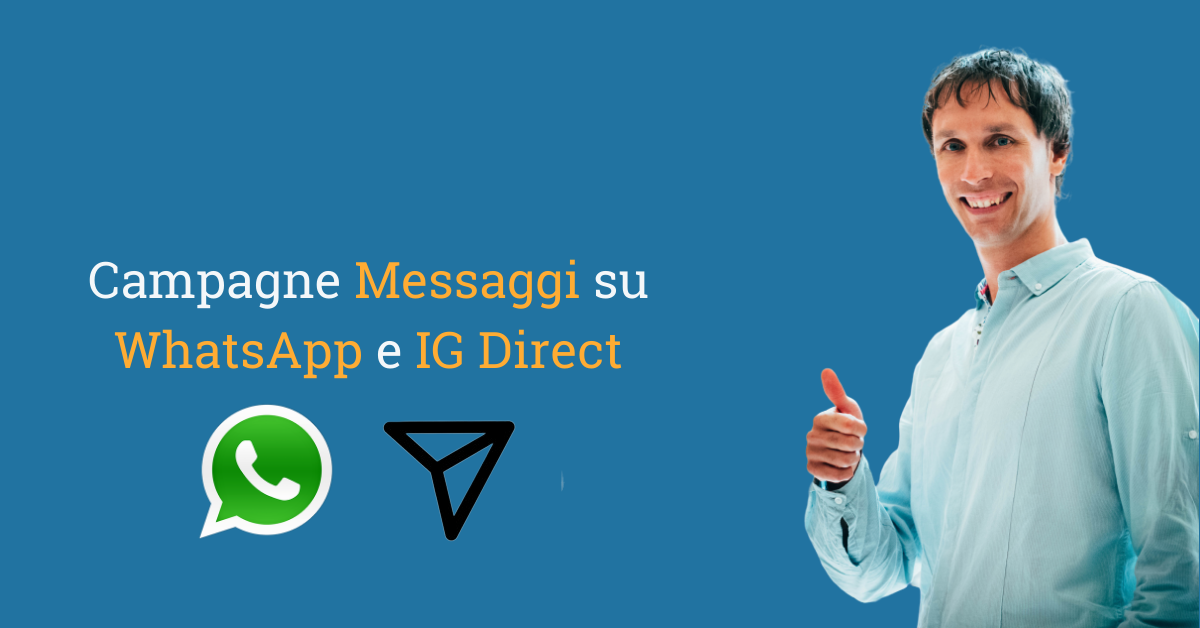 Campagne Messaggi su WhatsApp Business e Instagram Direct
