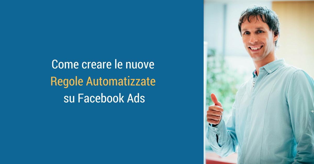 Regole automatizzate su Facebook Ads