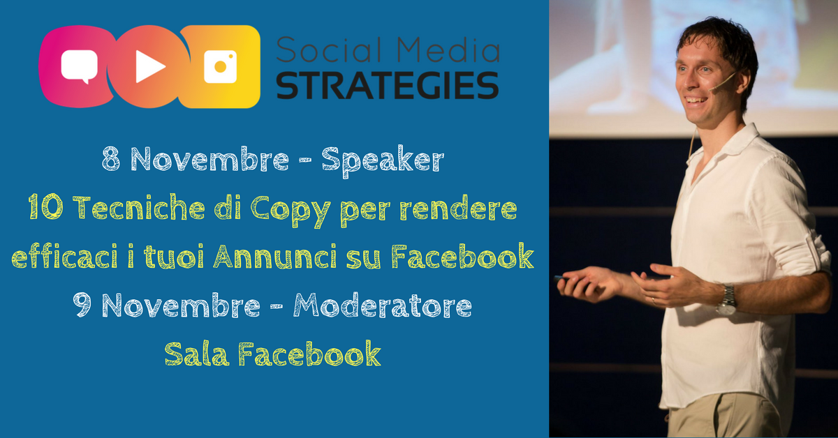 Speaker + Moderatore @ Social Media Strategies 2017