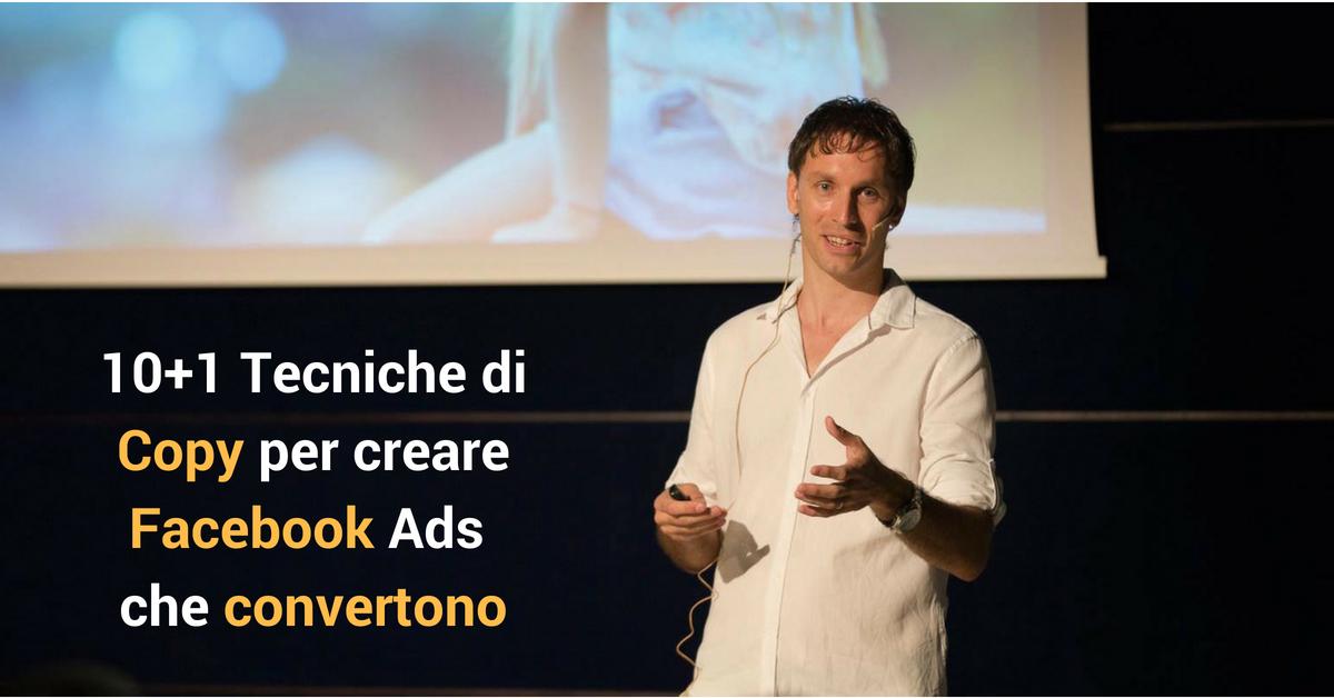 10+1 Tecniche di Copy per creare Facebook Ads che convertono