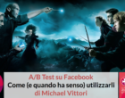 A/B Test su Facebook: come (e quando ha senso) utilizzarli @ WMF 2018