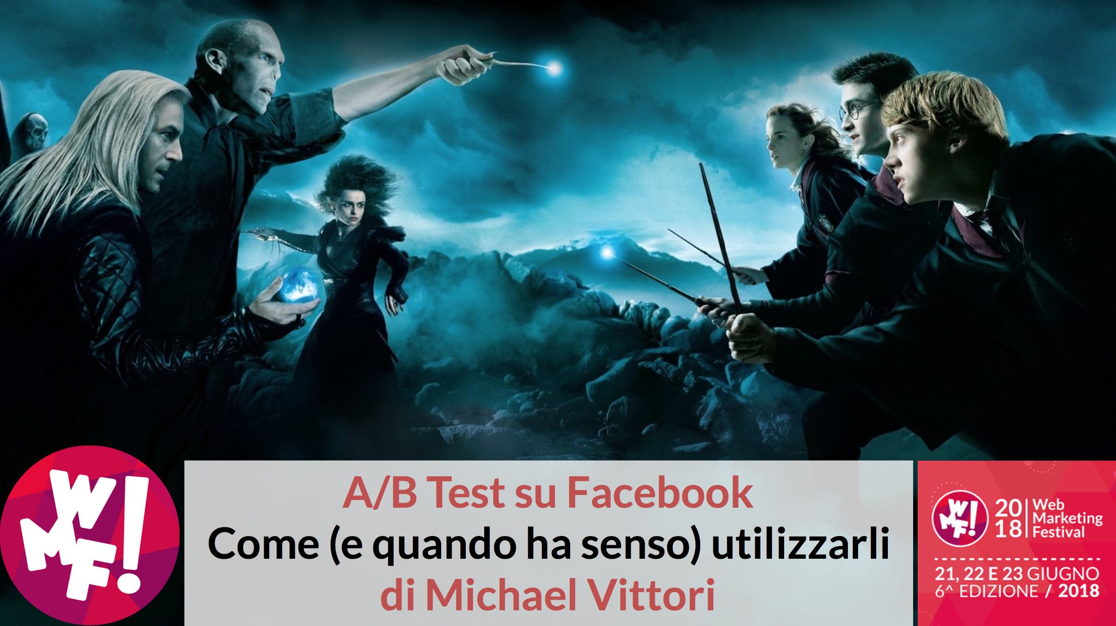 A/B Test su Facebook: come (e quando ha senso) utilizzarli @ WMF 2018